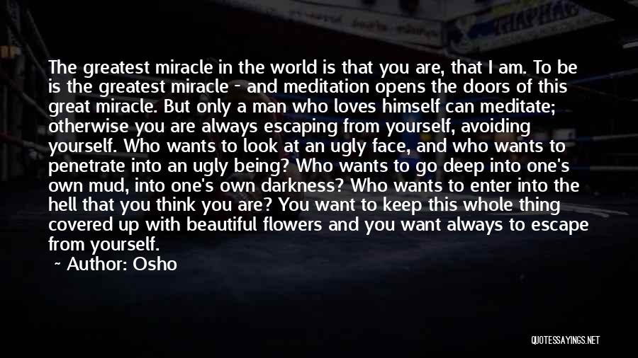 Being With The One You Want Quotes By Osho