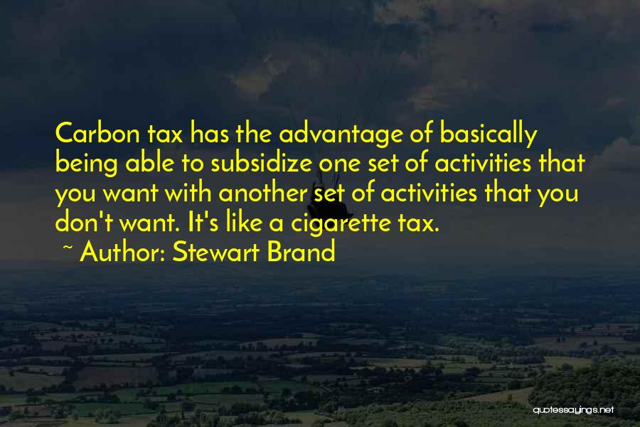 Being With The One You Want Quotes By Stewart Brand