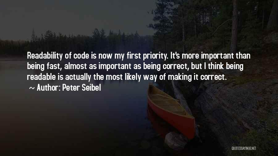 Being Your First Priority Quotes By Peter Seibel