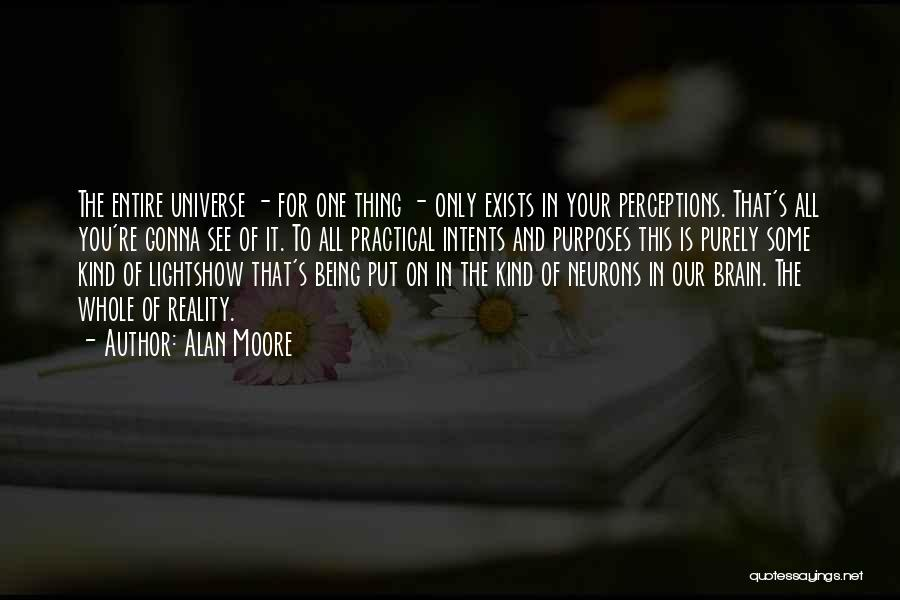 Being Your One And Only Quotes By Alan Moore