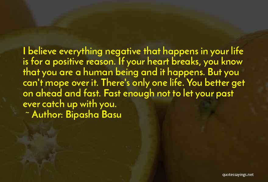 Being Your One And Only Quotes By Bipasha Basu