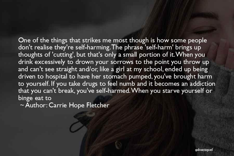 Being Your One And Only Quotes By Carrie Hope Fletcher