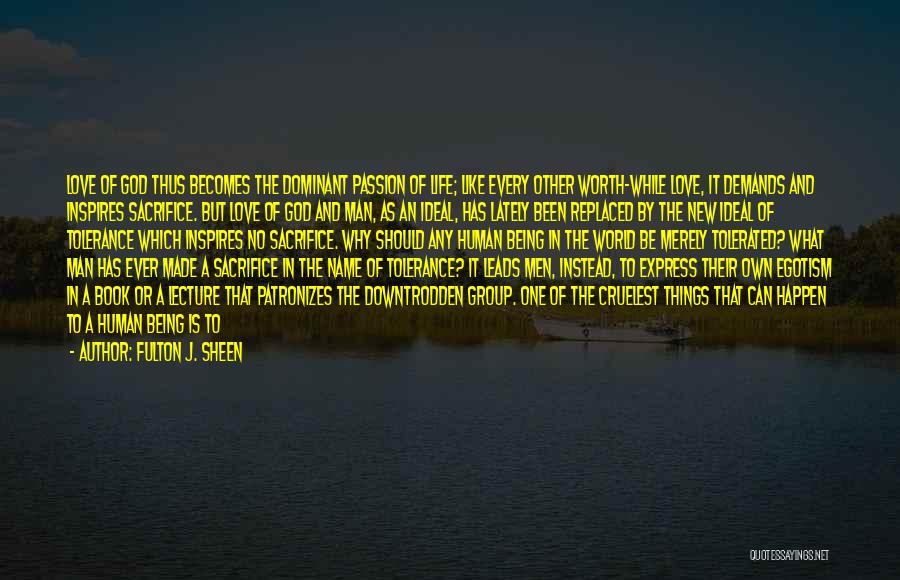 Being Your One And Only Quotes By Fulton J. Sheen