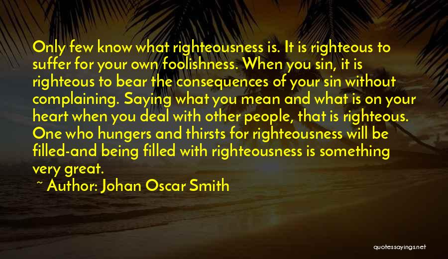Being Your One And Only Quotes By Johan Oscar Smith