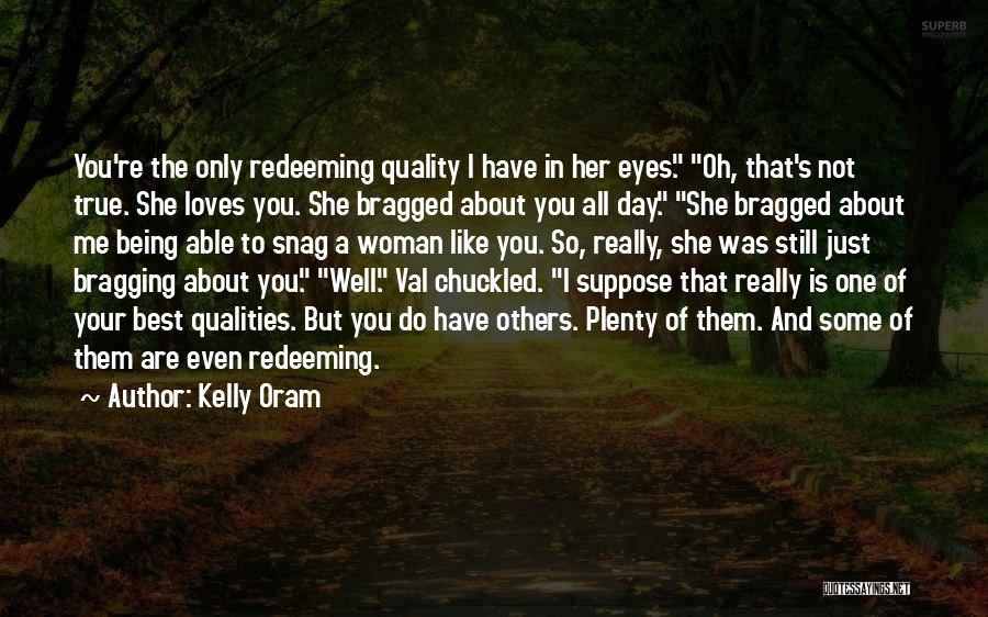 Being Your One And Only Quotes By Kelly Oram