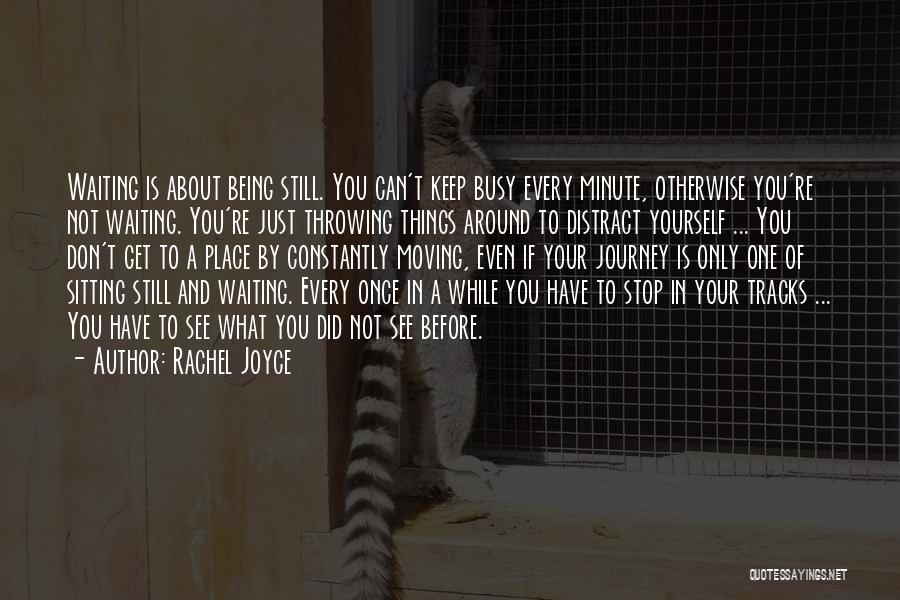 Being Your One And Only Quotes By Rachel Joyce
