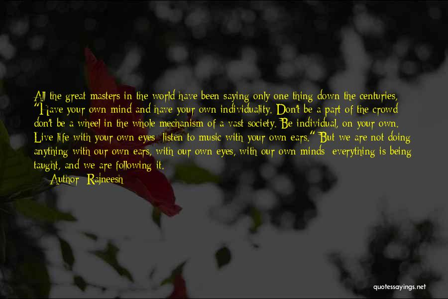 Being Your One And Only Quotes By Rajneesh