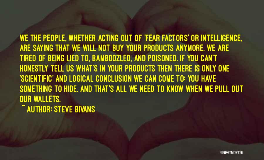 Being Your One And Only Quotes By Steve Bivans