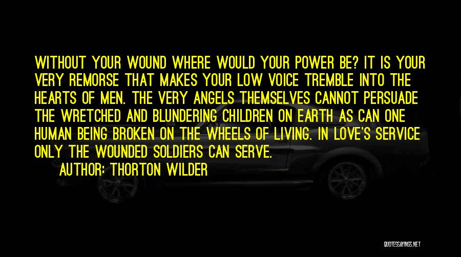 Being Your One And Only Quotes By Thorton Wilder
