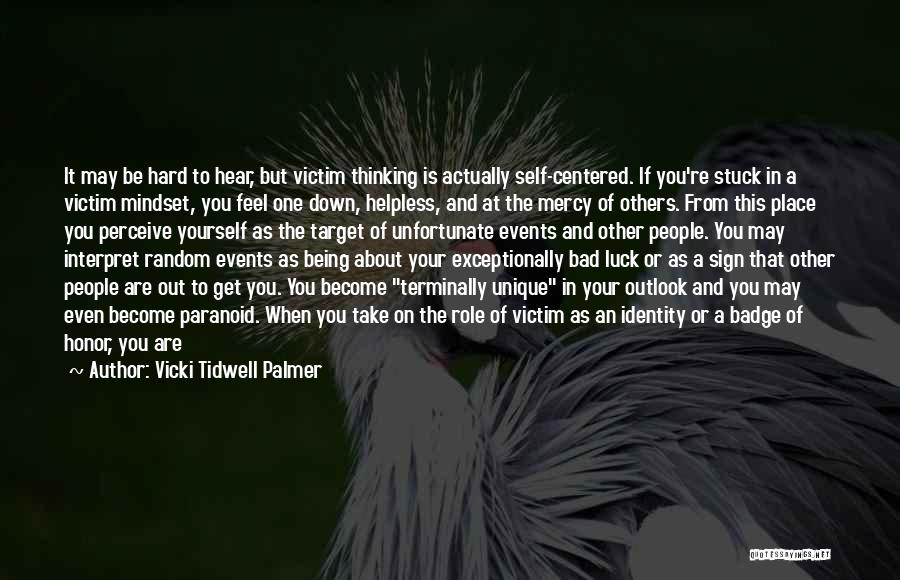 Being Your One And Only Quotes By Vicki Tidwell Palmer