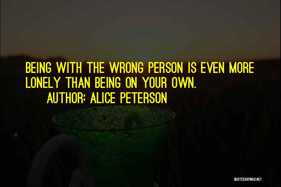 Being Your Own Person Quotes By Alice Peterson