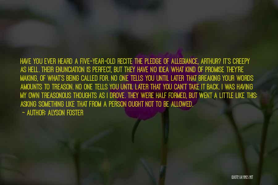 Being Your Own Person Quotes By Alyson Foster