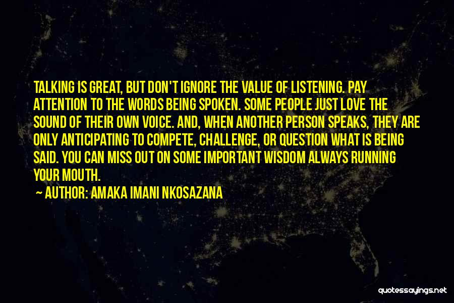Being Your Own Person Quotes By Amaka Imani Nkosazana