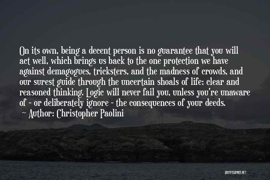 Being Your Own Person Quotes By Christopher Paolini