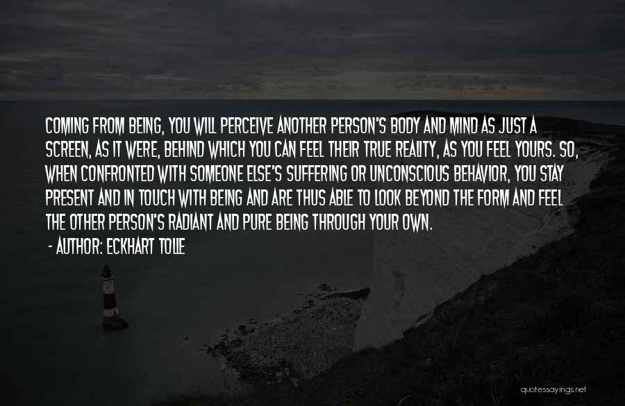 Being Your Own Person Quotes By Eckhart Tolle
