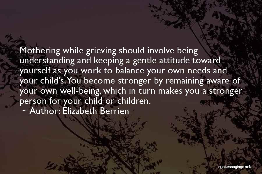 Being Your Own Person Quotes By Elizabeth Berrien