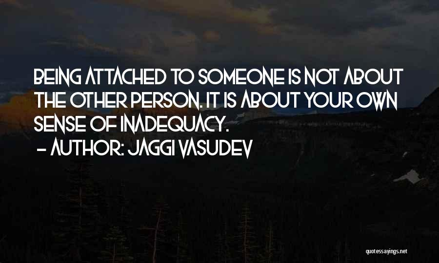 Being Your Own Person Quotes By Jaggi Vasudev