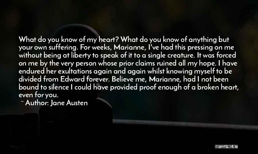 Being Your Own Person Quotes By Jane Austen