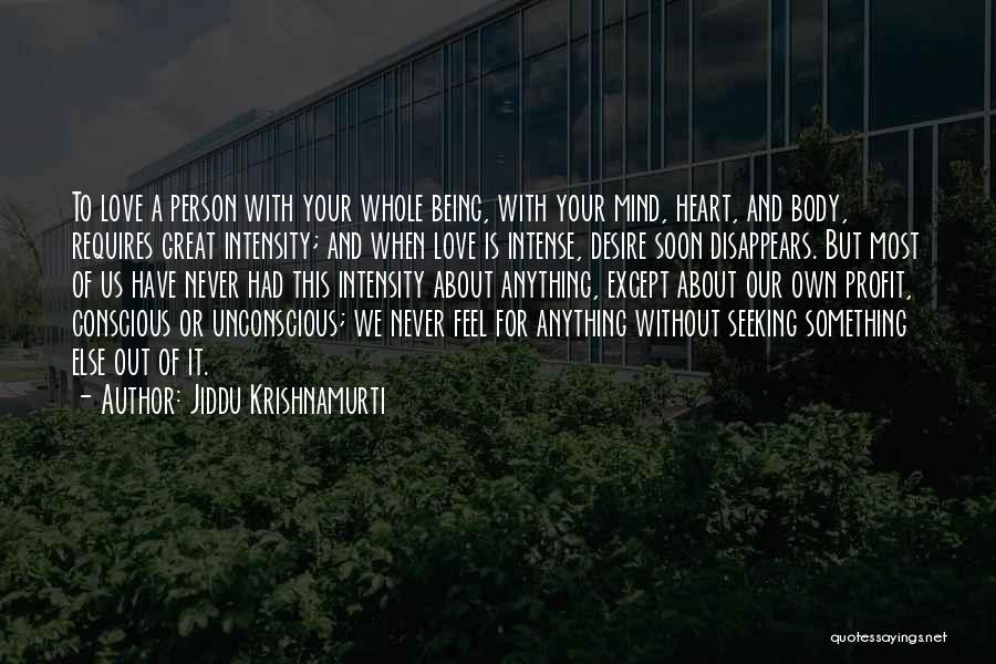 Being Your Own Person Quotes By Jiddu Krishnamurti