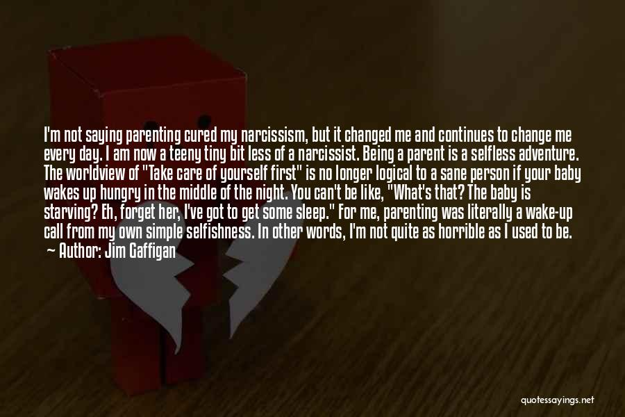 Being Your Own Person Quotes By Jim Gaffigan