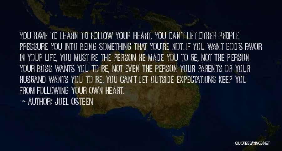 Being Your Own Person Quotes By Joel Osteen