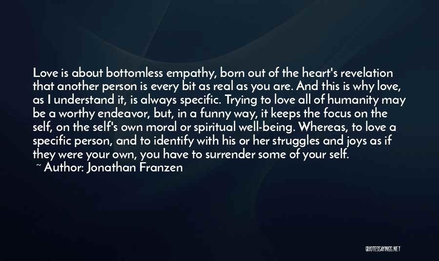 Being Your Own Person Quotes By Jonathan Franzen