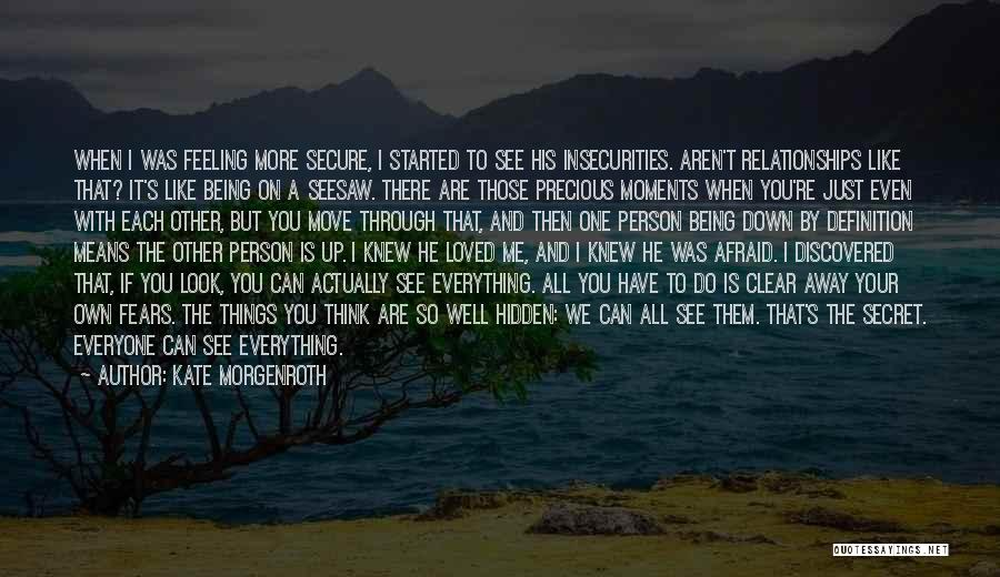 Being Your Own Person Quotes By Kate Morgenroth