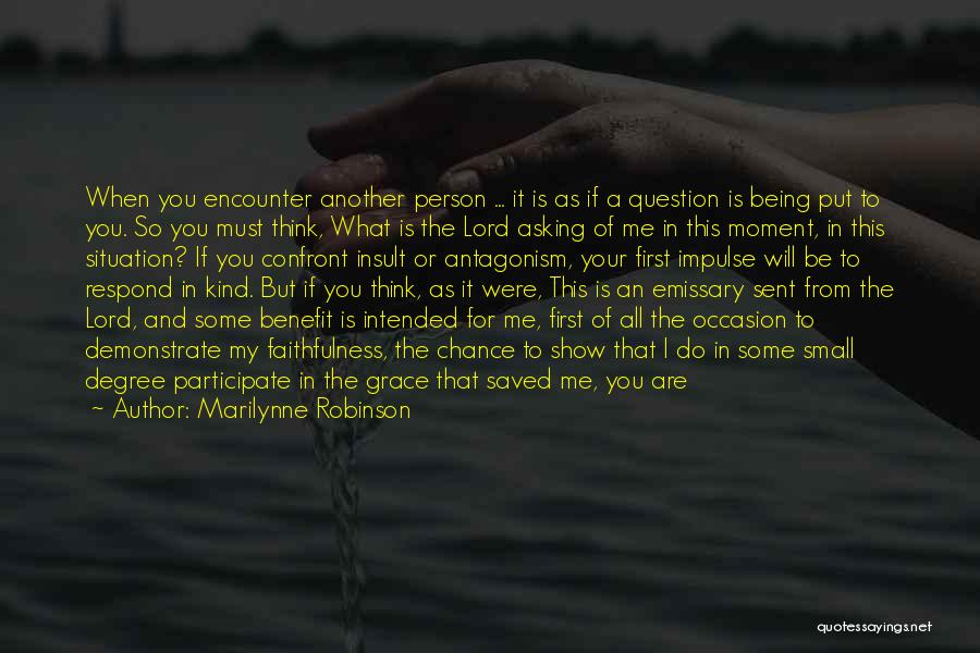 Being Your Own Person Quotes By Marilynne Robinson