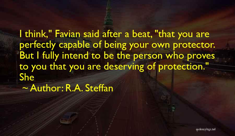 Being Your Own Person Quotes By R.A. Steffan