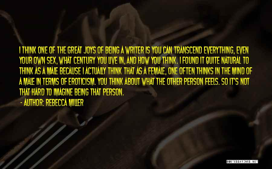 Being Your Own Person Quotes By Rebecca Miller