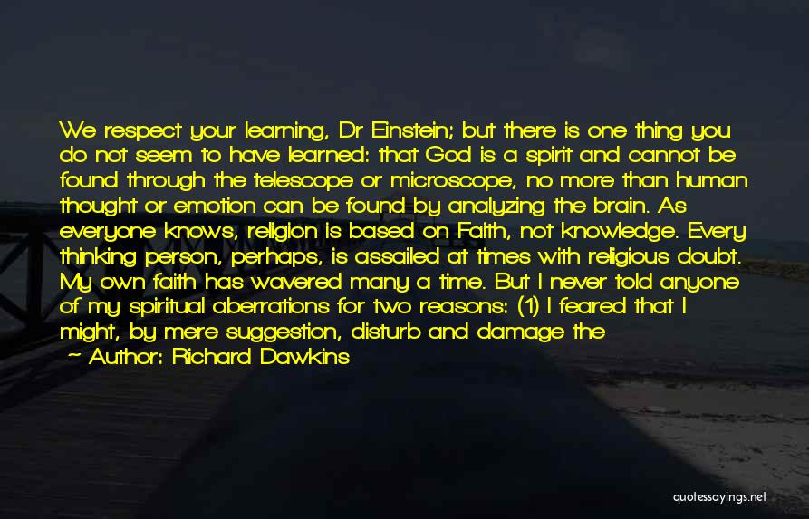 Being Your Own Person Quotes By Richard Dawkins