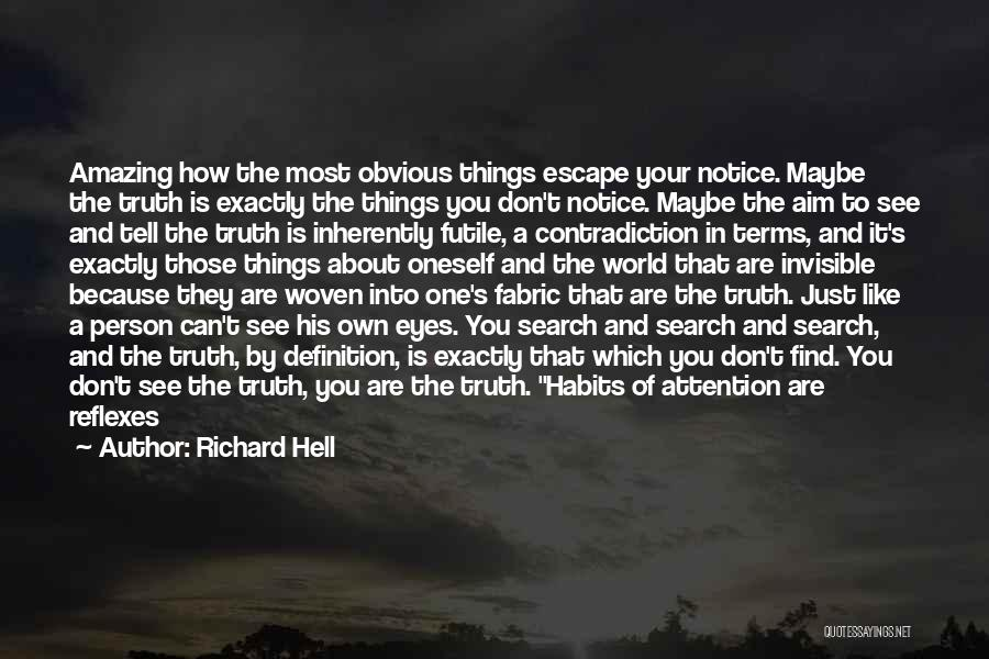 Being Your Own Person Quotes By Richard Hell