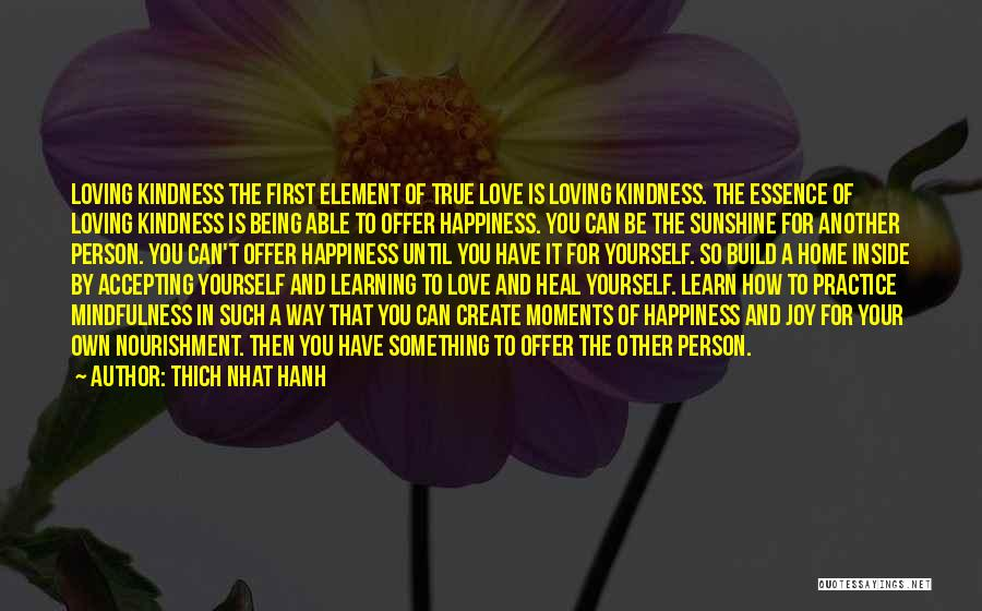 Being Your Own Person Quotes By Thich Nhat Hanh