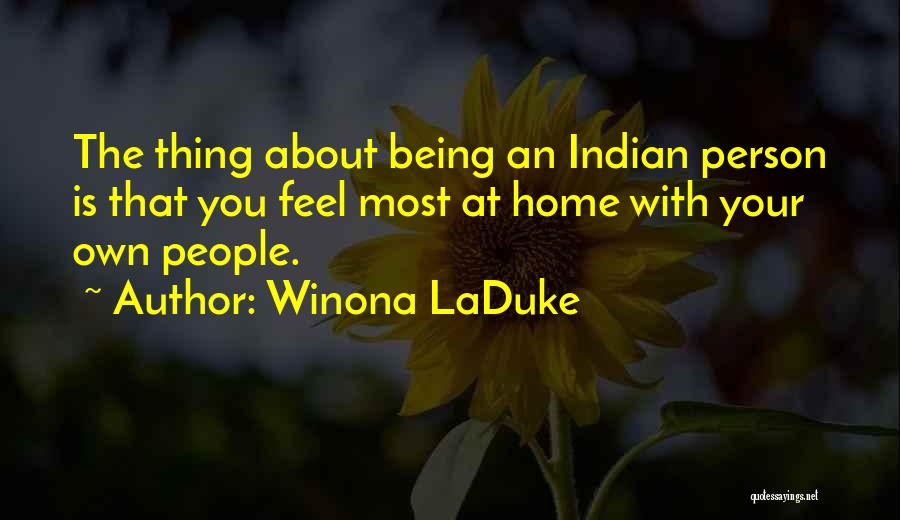 Being Your Own Person Quotes By Winona LaDuke