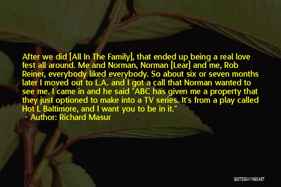 Being Yourself Around Someone Quotes By Richard Masur