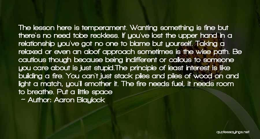 Being Yourself In A Relationship Quotes By Aaron Blaylock