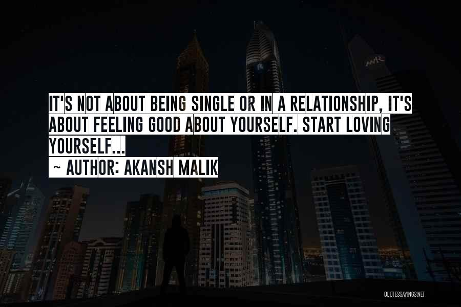 Being Yourself In A Relationship Quotes By Akansh Malik