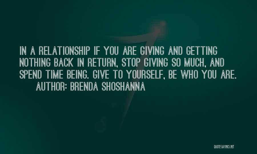 Being Yourself In A Relationship Quotes By Brenda Shoshanna