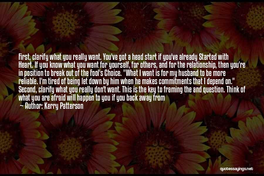 Being Yourself In A Relationship Quotes By Kerry Patterson