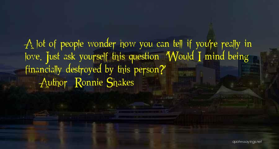 Being Yourself In A Relationship Quotes By Ronnie Shakes