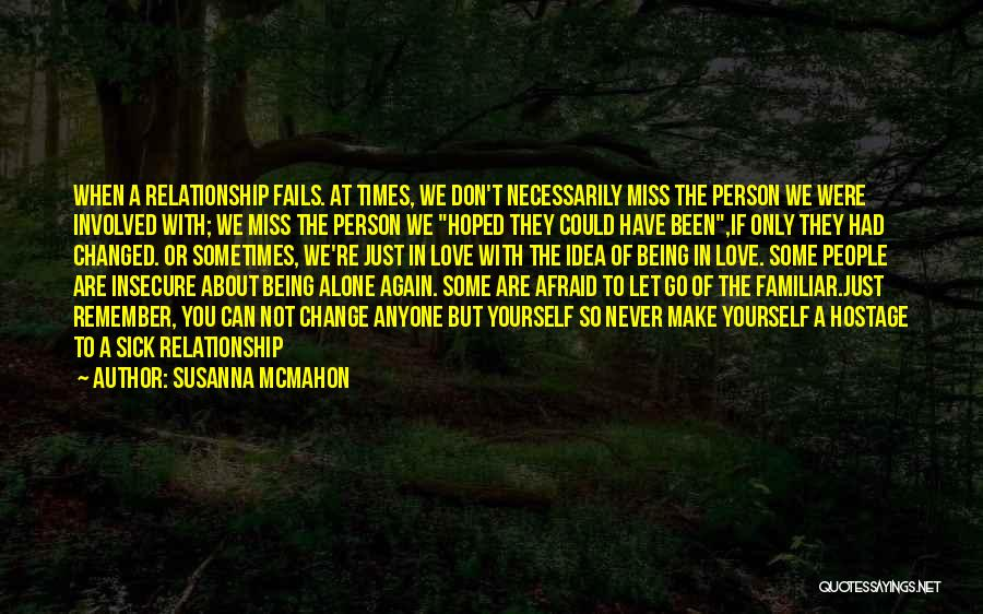 Being Yourself In A Relationship Quotes By Susanna McMahon