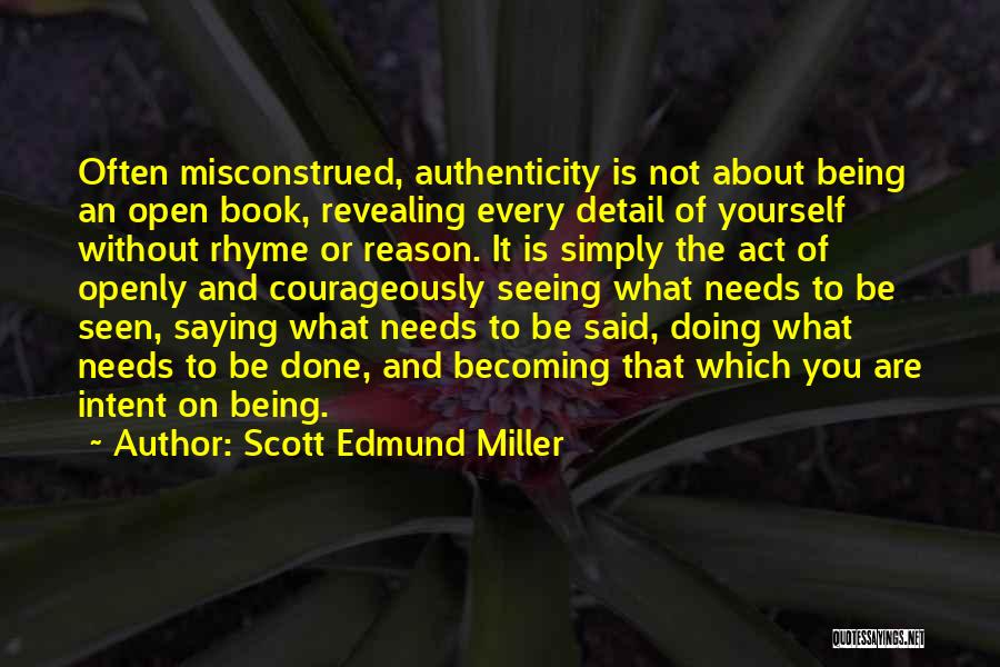 Being Yourself That Rhyme Quotes By Scott Edmund Miller