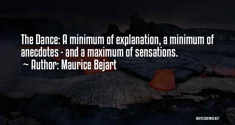 Bejart Quotes By Maurice Bejart