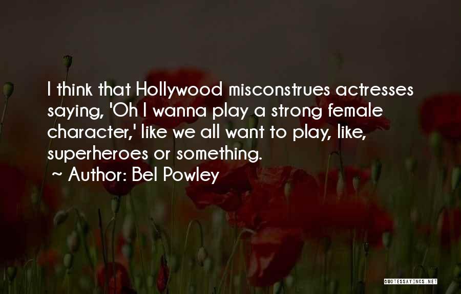Bel Powley Quotes 1838372