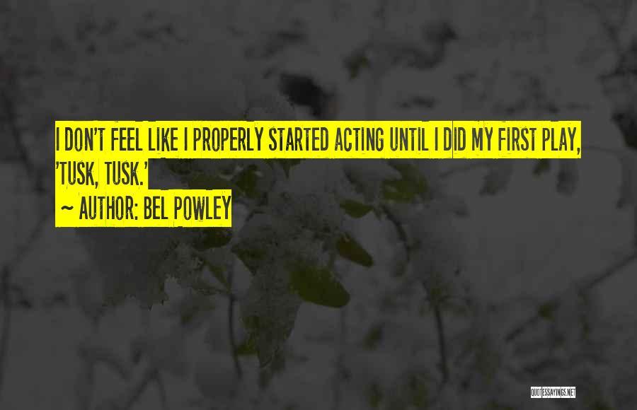 Bel Powley Quotes 1934127