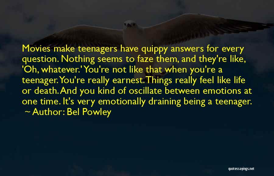 Bel Powley Quotes 294855