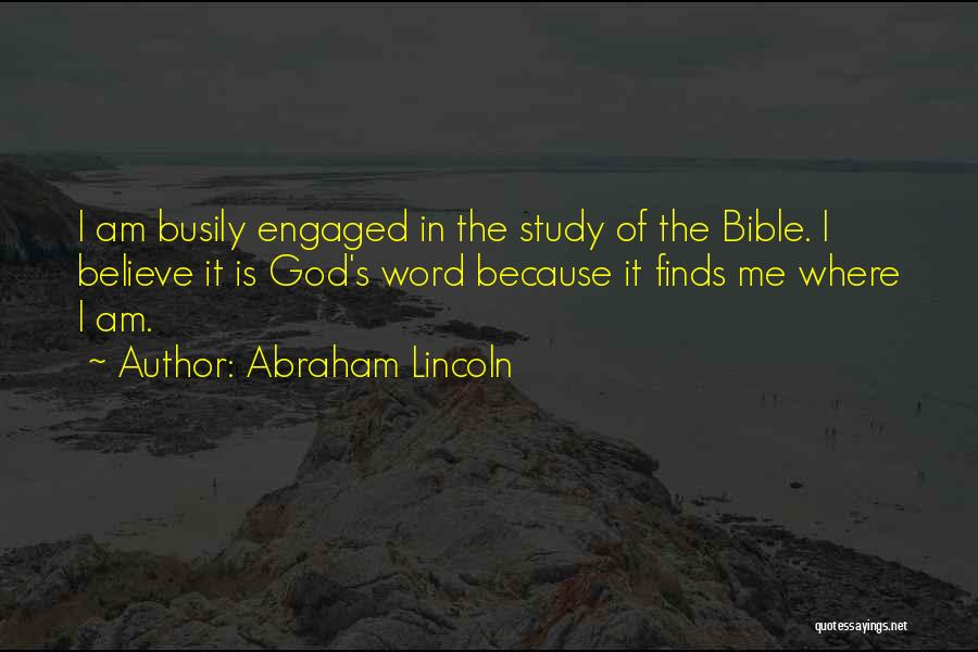 Believe In The Bible Quotes By Abraham Lincoln