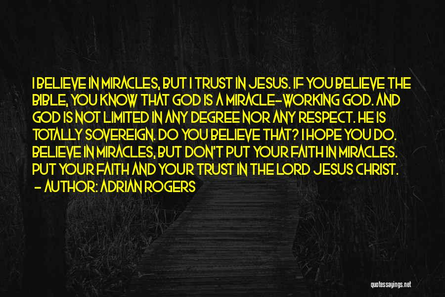 Believe In The Bible Quotes By Adrian Rogers