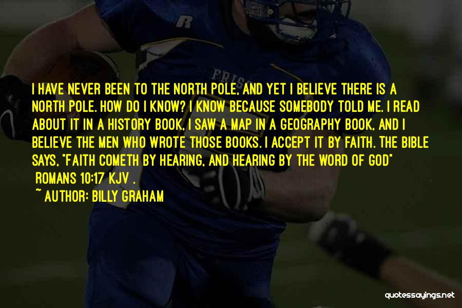 Believe In The Bible Quotes By Billy Graham