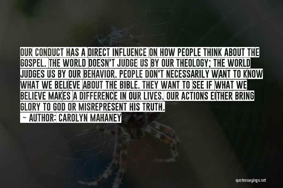 Believe In The Bible Quotes By Carolyn Mahaney